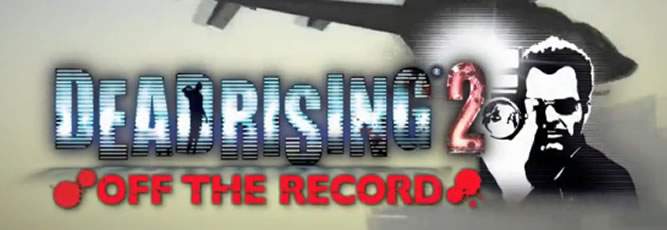 Dead Rising 2: Off the Record Screenshot - 847384