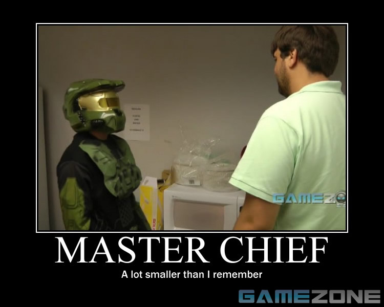 Master Chief Motivational Poster; Master Chief: A lot smaller than I remember