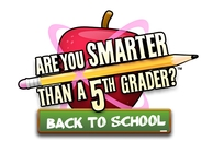 Are You Smarter Than A 5th Grader? Back to School Image
