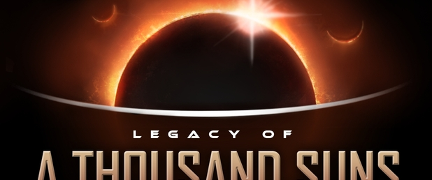 Legacy of a Thousand Suns