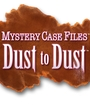 Mystery Case Files: Dust to Dust Image