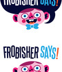 Frobisher Says Image