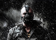 Bane; the Dark Knight Rises