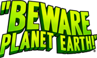 Beware Planet Earth! Demo Image
