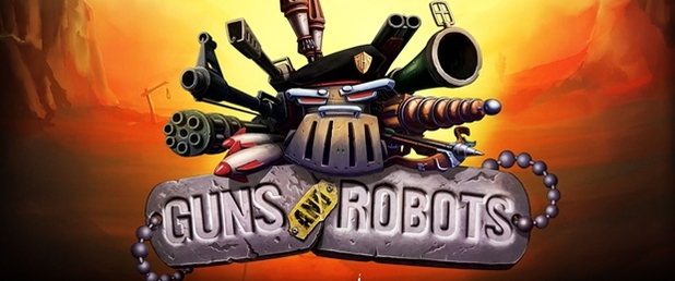 GUNS and ROBOTS - Feature
