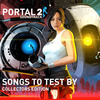 Portal 2: Songs to Test By (Collector's Edition)