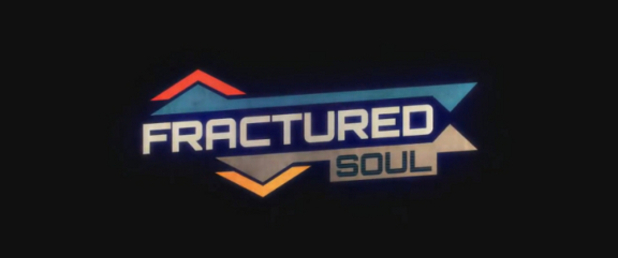 Fractured Soul - Feature