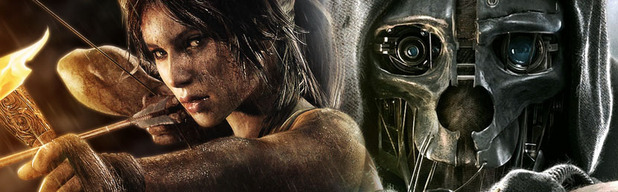 Tomb Raider & Dishonored