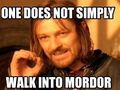 Hot_content_one_does_not_simply_walk_into_mordor