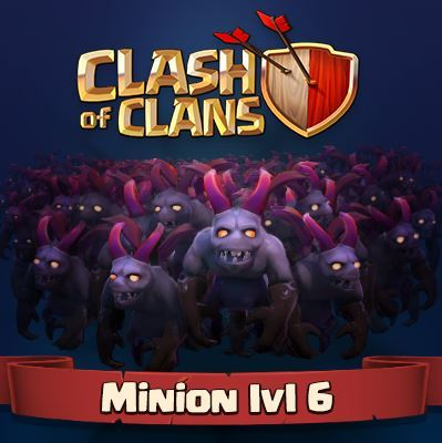 Clash of Clans level 6 minion