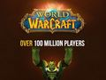 Hot_content_world_of_warcraft_100_million_players