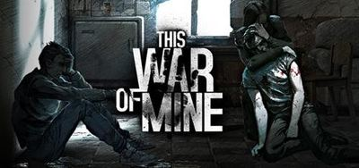 This War of Mine Screenshot - 1161517