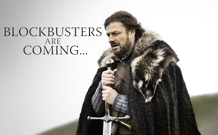 Blockbusters are coming