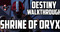 Destiny Walkthrough: Shrine of Oryx Image