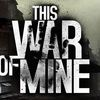 This War of Mine Screenshot - 1175336