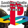 looking back ps4 2014