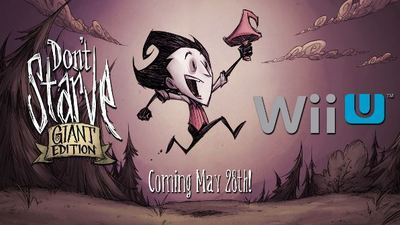 Don't Starve Giant Edition for Wii U