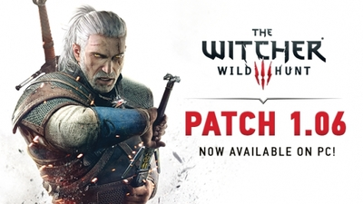 The Witcher 3: Wild Hunt patch 1.06 released on PC