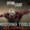 Two big modding features coming to Dying Light 'really soon'