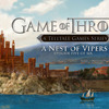 Telltale's Game of Thrones: Episode 5 'A Nest of Vipers' releasing this month