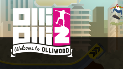 OlliOlli 2: Welcome to Olliwood Review (PC)