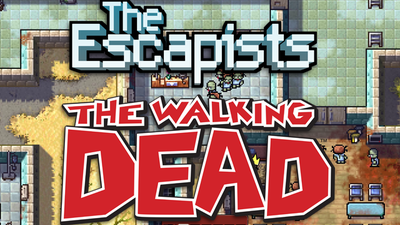 The Escapists meets The Walking Dead