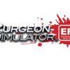 Surgeon Simulator ER Edition will literally put you in the operating room
