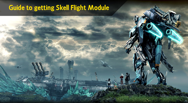 Xenoblade Chronicles X Guide: Acquiring the Flight Module for your Skell