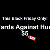 This year's Cards Against Humanity Black Friday deal is.. nothing