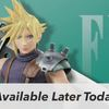 Cloud for Super Smash Bros. will be available today!