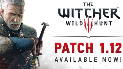 The Witcher 3 patch 1.12 rolling out now, full patch notes here