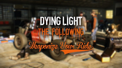 See how to weaponize your ride in Dying Light: The Following