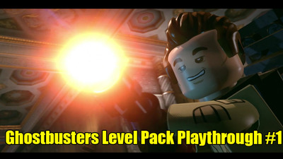 LEGO Dimensions: Ghostbusters Level Pack Playthrough #1