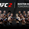 UFC 2's entire roster will be revealed by EA Sports tomorrow / EA SPORTS UFC Twitter