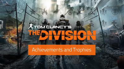 The Division trophies/achievements have been released, read all 51 here