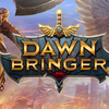 Dawnbringer launches today