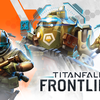 Titanfall is getting a series of mobile games, beginning this Fall with Titanfall: Frontline