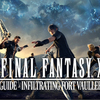 Final Fantasy XV Guide: Infiltrating Fort Vaullerey