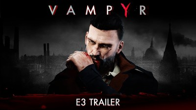 [Watch] Vampyr E3 2017 Trailer With Release Date