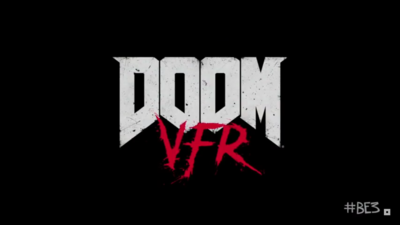 E3 2017: Doom VR game titled Doom VFR announced; Coming to PSVR and HTC Vive