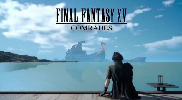 Final Fantasy XV's multiplayer expansion Comrades is going into closed beta