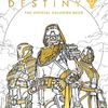Destiny is pushing its brand to a new medium, the coloring book