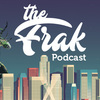 Frak Show Podcast Episode 40