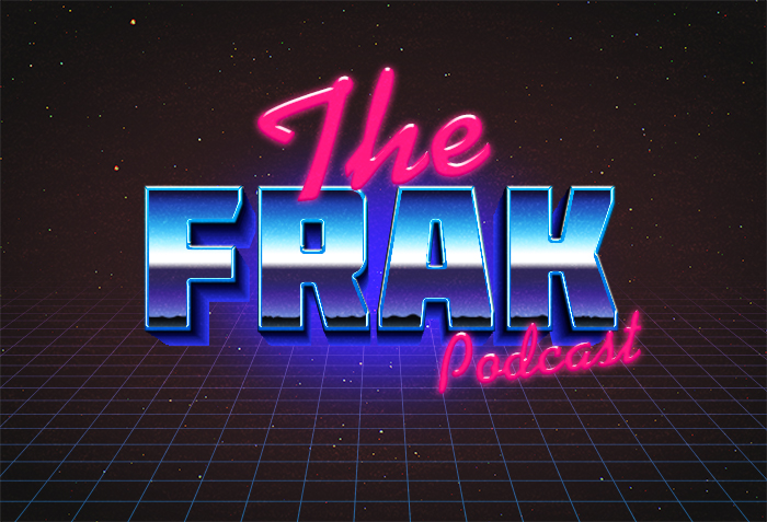 [Listen] Episode 41 of The Frak Podcast: Our Top 5 for 2017's Second Half