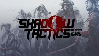 Review: Shadow Tactics: Blades of the Shogun is stealth at its finest