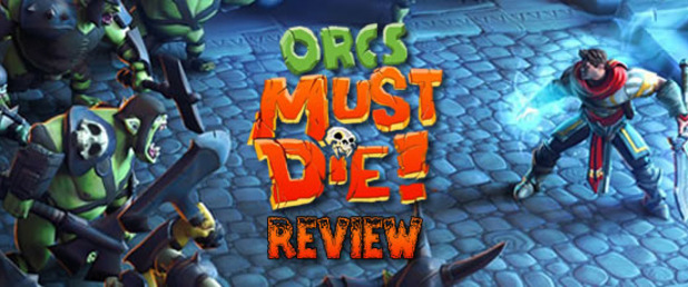 Orcs Must Die!