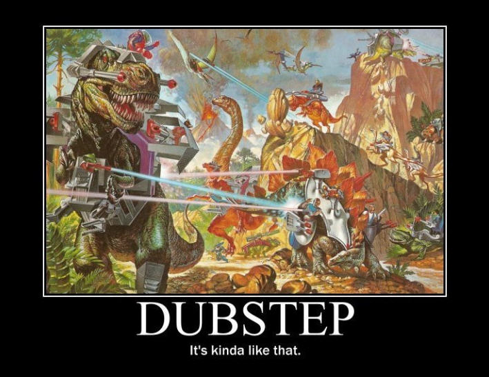 dubstep motivational poster