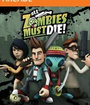 All Zombies Must Die! Boxart