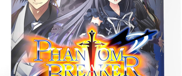 Phantom Breaker