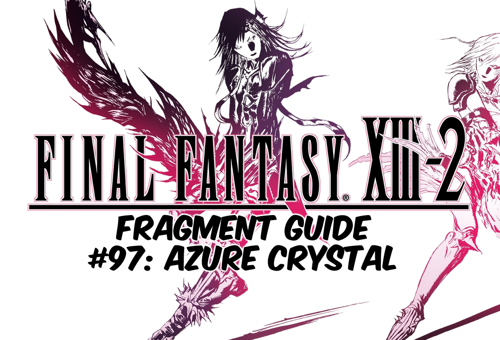 Final Fantasy Xiii  Travel Guide